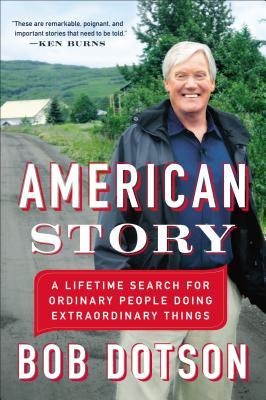 American Story By Dotson, Bob