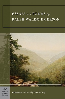 Essays And Poems By Ralph Waldo Emerson By Emerson, Ralph Waldo/ Norberg, Peter (INT)